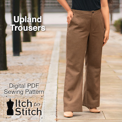 Itch to Stitch Upland trousers